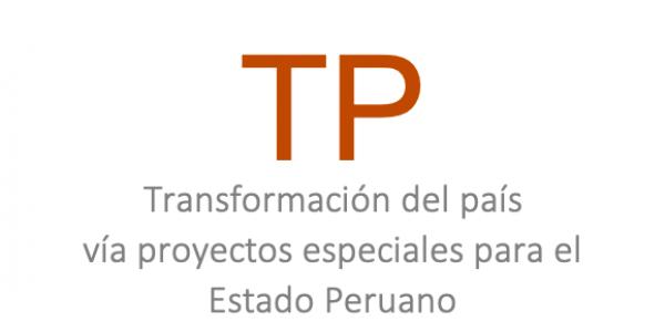 Transformación de país vía proyectos especiales para el Estado Peruano
